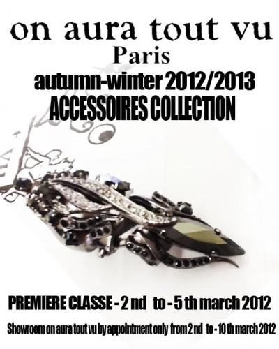 ON AURA TOUT VU, Autumn-Winter, ACCESSOIRES ,COLLECTION  ,2012/2013, livia stoianova ,yassen samouilov
